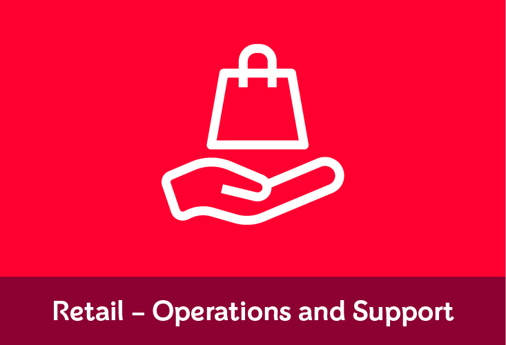 Retail - Operations & Support